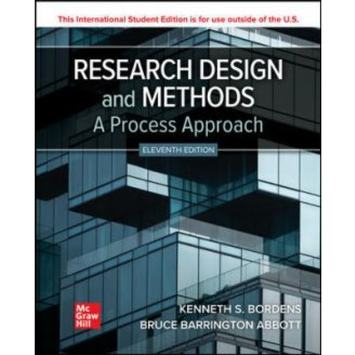 ISE Research Design and Methods: A Process Approach (11th Edition) Kenneth Bordens and Bruce Barrington Abbott   9781265798192