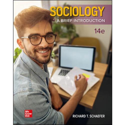 Sociology: A Brief Introduction (14th Edition) Richard T. Schaefer LL   978126069694