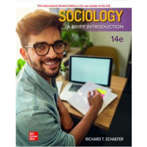 ISE Sociology: A Brief Introduction (14th Edition) Richard T. Schaefer   9781260598124