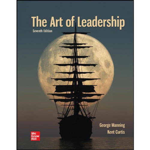 The Art of Leadership (7th Edition) George Manning and Kent Curtis   9781260681321