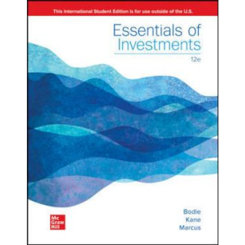 ISE Essentials of Investments (12th Edition) Zvi Bodie, Alex Kane and Alan Marcus   9781265450090