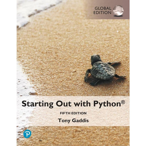 Starting Out with Python (5th Global Edition) Tony Gaddis | 9781292408637