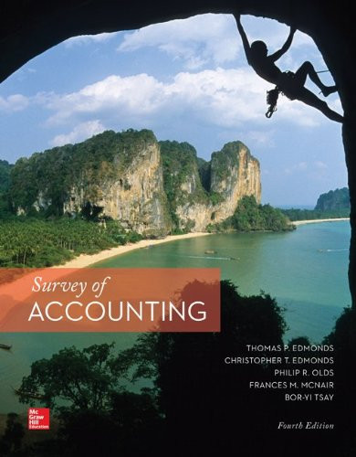 Survey of Accounting (4th Edition) Edmonds