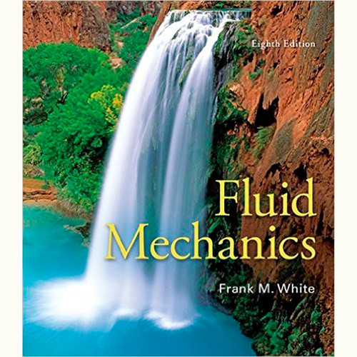 9780073398273 | Fluid Mechanics (8th Edition) Frank White
