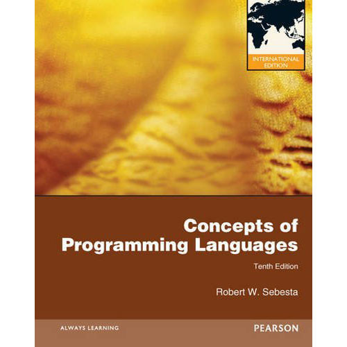 Concepts of Programming Languages (10th Edition) Sebesta IE