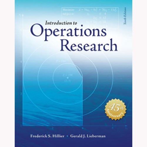 Introduction to Operations Research (10th Edition) Hillier