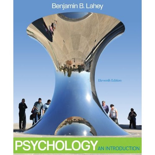 Psychology: An Introduction (11th Edition) Lahey