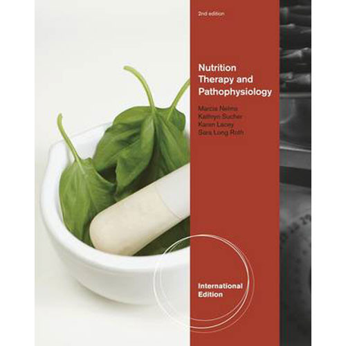 Nutrition Therapy and Pathophysiology (2nd  Edition) Nelms