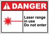 Danger Sign laser range in use do not enter