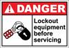 Danger Sign lockout equipment before servicing