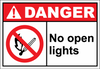 Danger Sign- no open lights