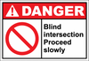 Danger Sign blind intersection proceed slowly