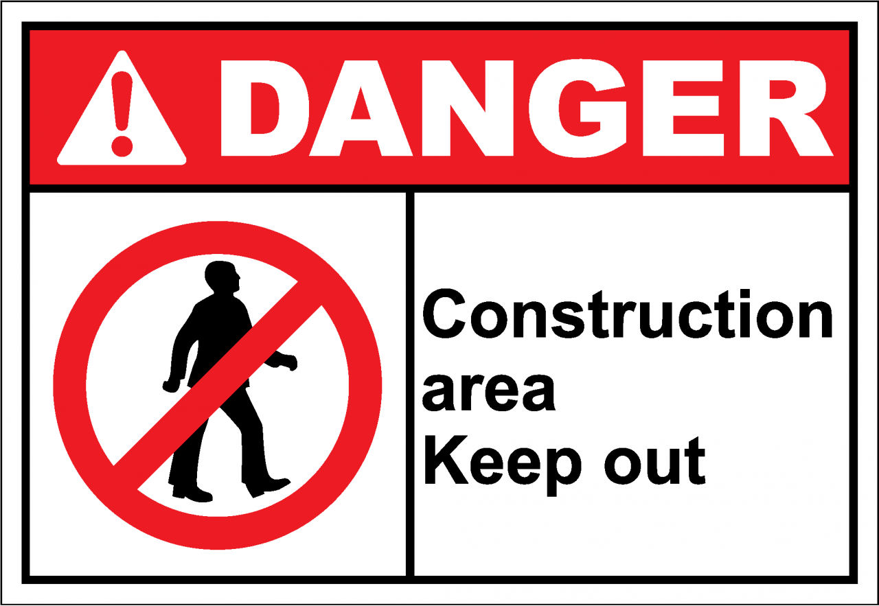 Danger Sign construction area keep out