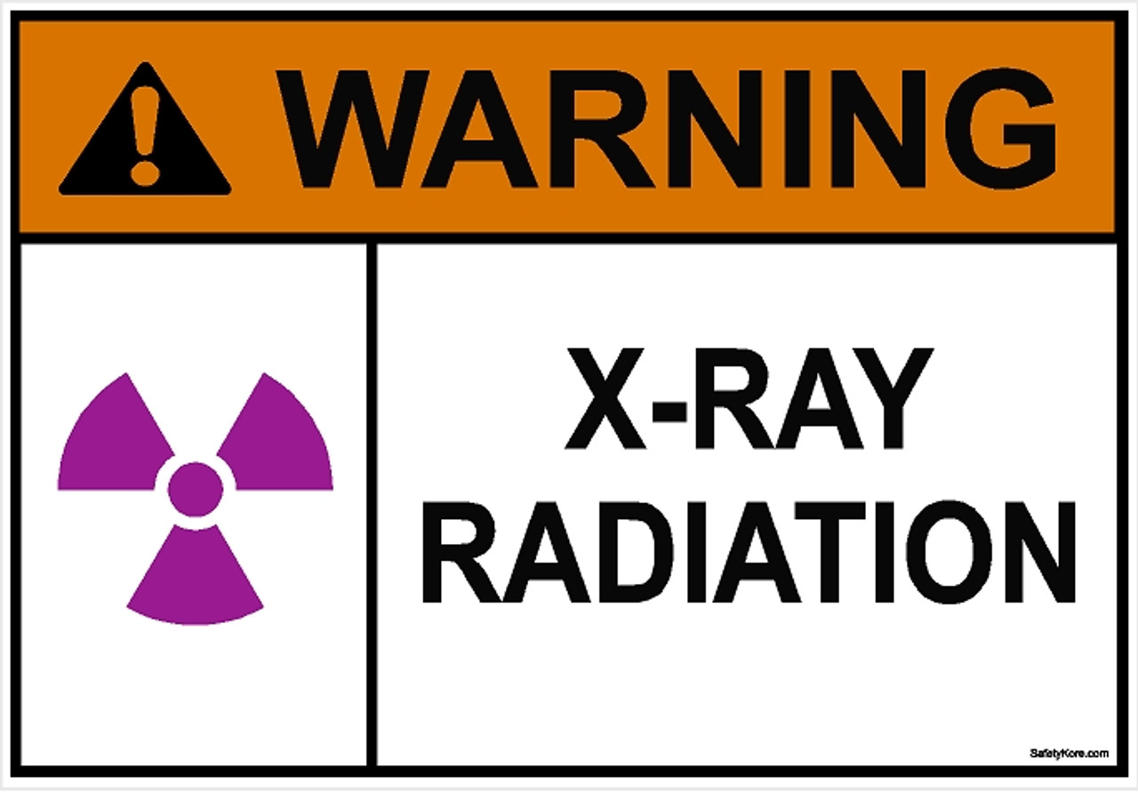 X Ray Radiation >> X Ray Radiation Sign Safetykore Com