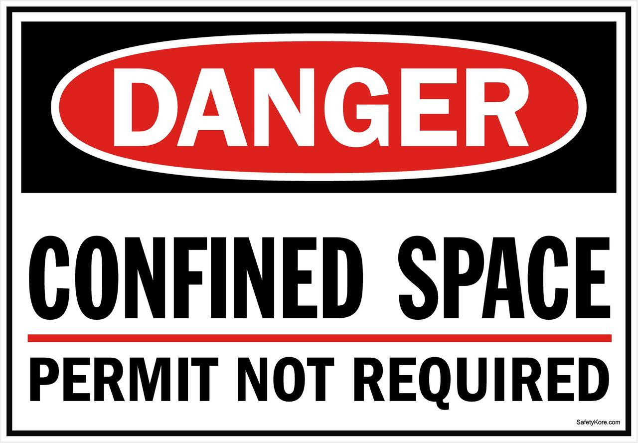 Confined Space Permit Not Required Sign