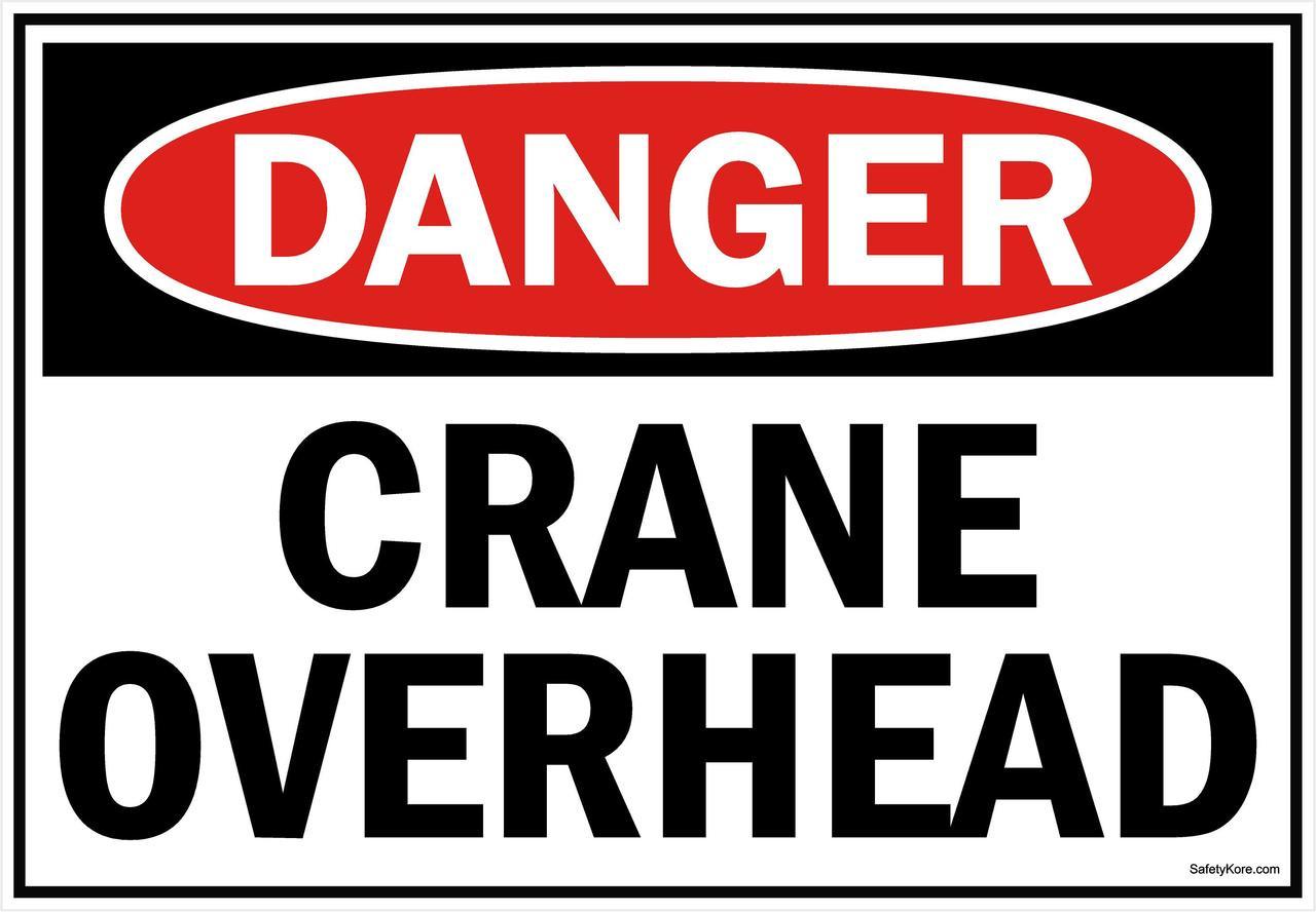 Danger Sign Crane Overhead