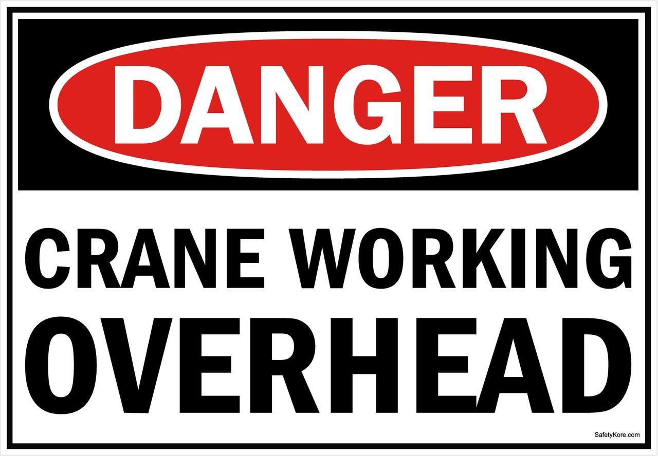 Danger Sign Crane Working Overhead