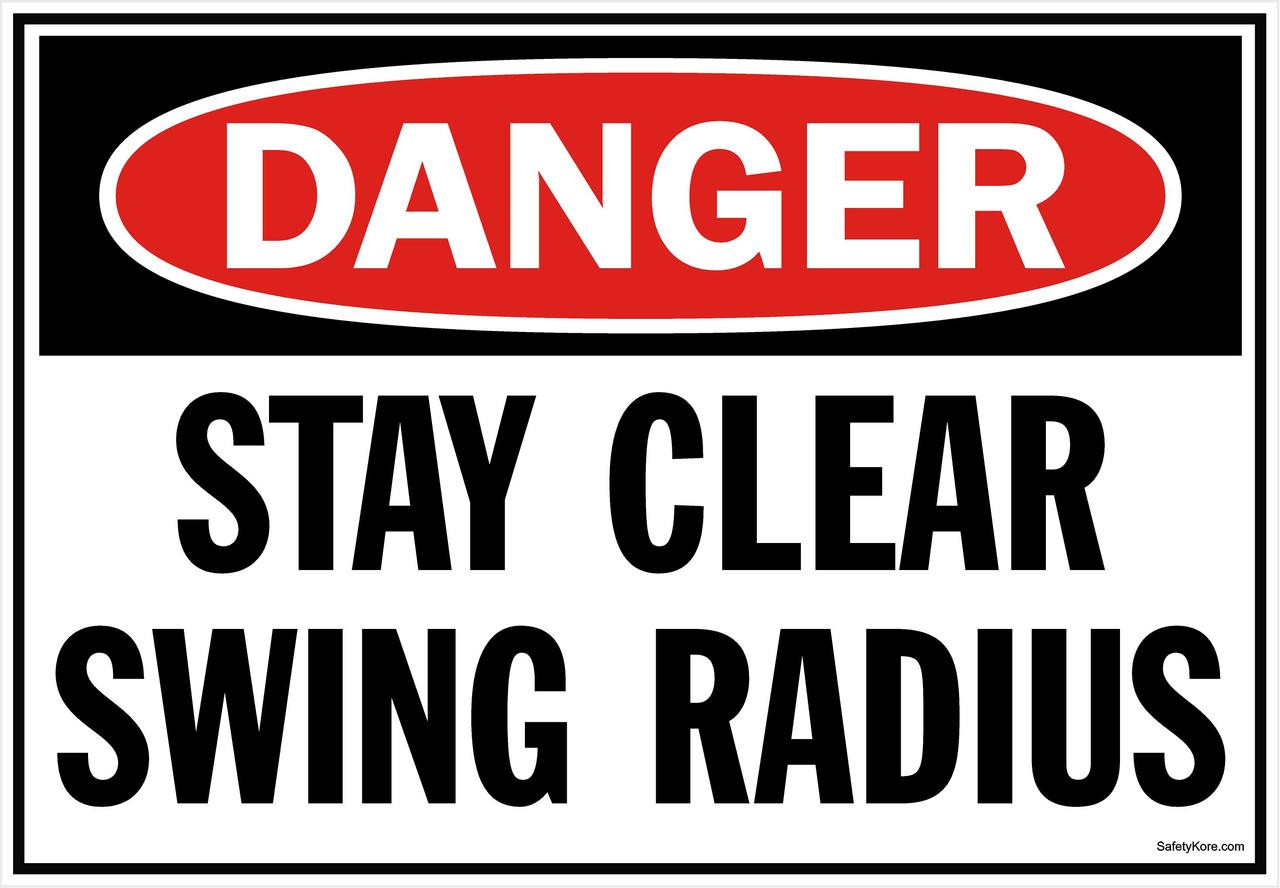 Danger Sign Stay Clear Swing Radius