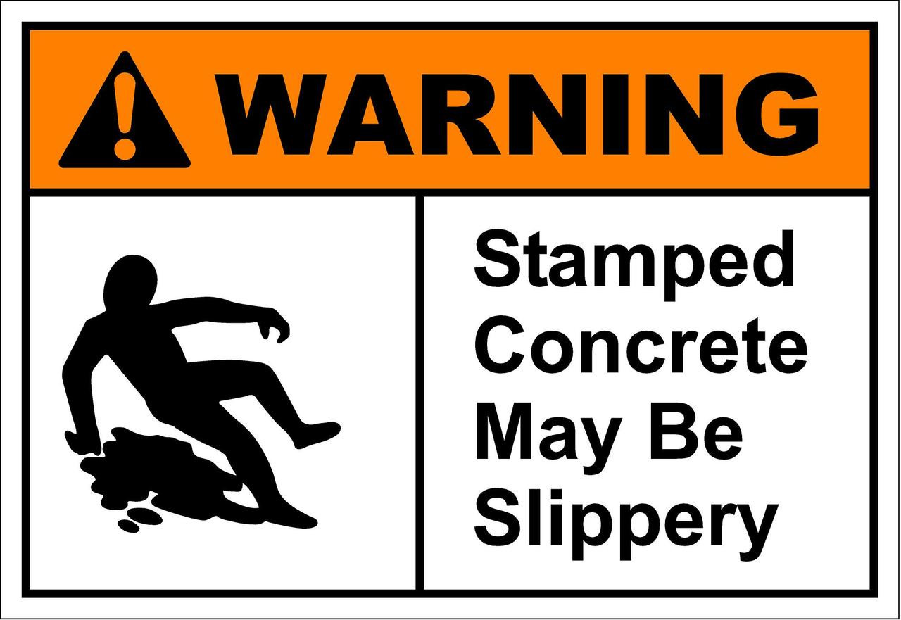 Stamped Concrete May Be Slippery Sign