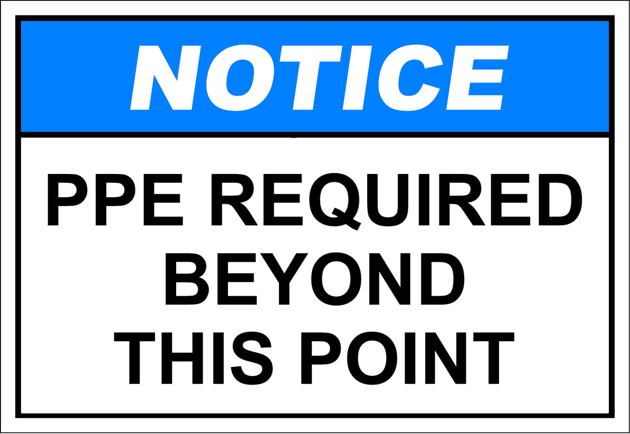 PPE required beyond this point