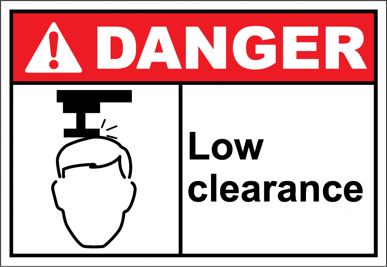 Danger Sign low clearance