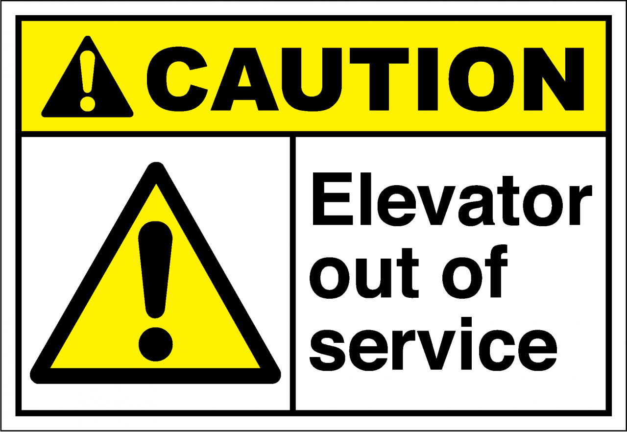 Caution Sign Elevator Out Of Service Safetykore