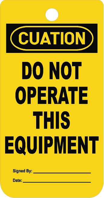 Do Not Operate Equipment