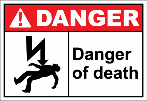 Danger Sign danger of death