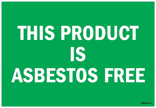 Asbestos1006-This-Product-Is-Asbestos-Free-Sign