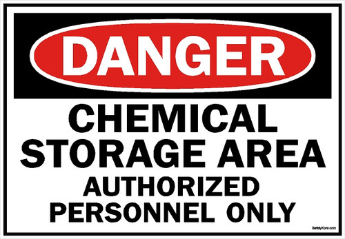 Chemical Storage Authorized Personnel Only Sign