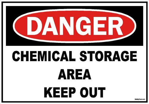 Chemical Storage Area Keep Out Sign