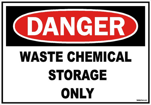 Waste Chemical Storage Only Sign