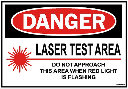 Laser Test Area Sign
