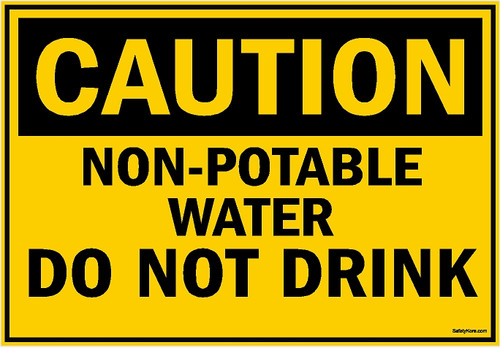Non Potable Water Do Not Drink Sign