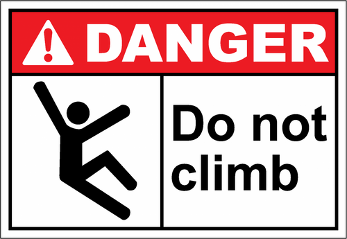 Danger Sign do not climb