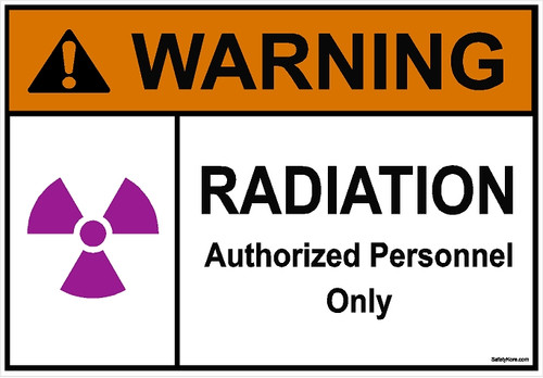 Radiation Authorized Personnel Only Sign