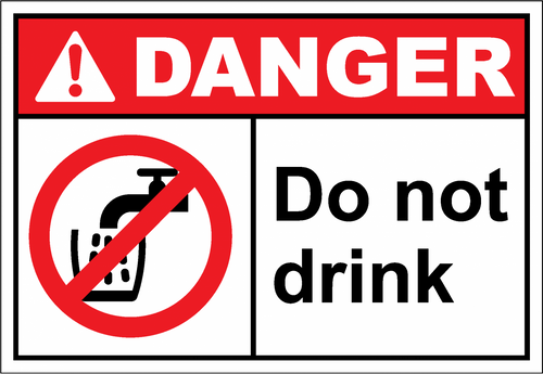 Danger Sign do not drink