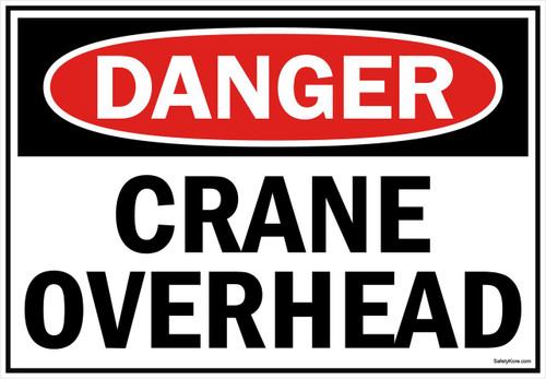 Danger Sign Crane Overhead