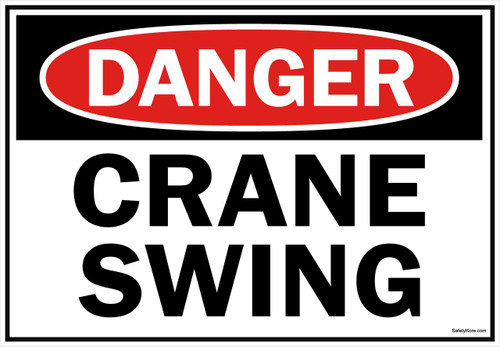 Danger Sign Crane Swing