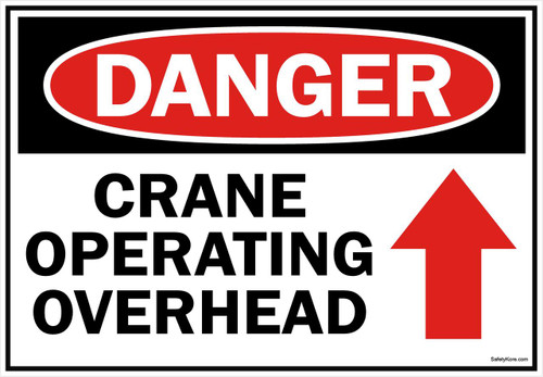 Danger Sign Crane Operating Overhead