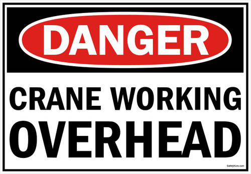 Danger Sign Crane Working Overhead