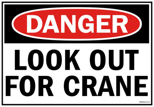 Danger Sign Look Out For Crane 2