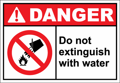 Danger Sign do not extinguish with water