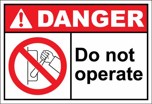 Danger Sign do not operate6