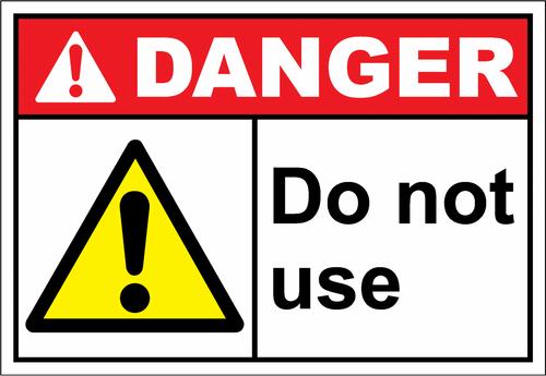 Danger Sign do not use