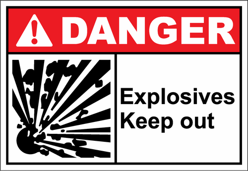 Danger Sign explosives keep out