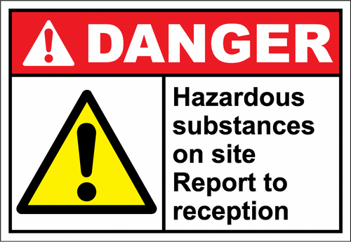 Danger Sign hazardous substances on site report