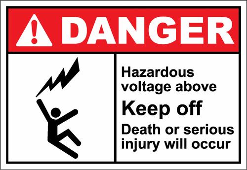 Danger Sign hazardous voltage above keep off