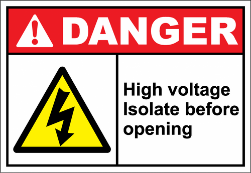 Danger Sign high voltage isolate before opening