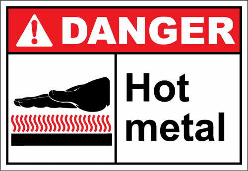 Danger Sign hot metal